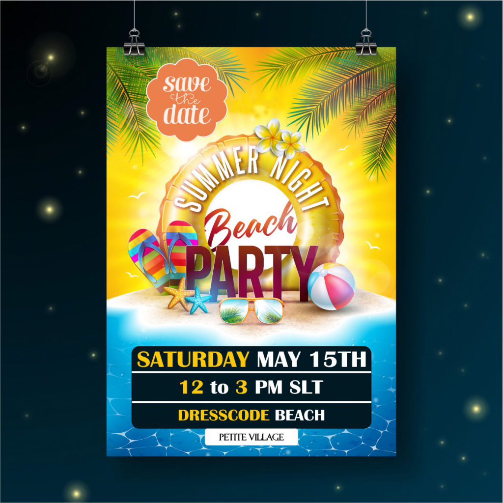 Poster for a beach party at Petite Village Saturday, May 15th 12pm SLT