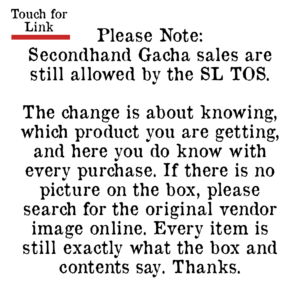 Note about how Secondhand gacha is still legal based on the new SL TOS gacha rules.